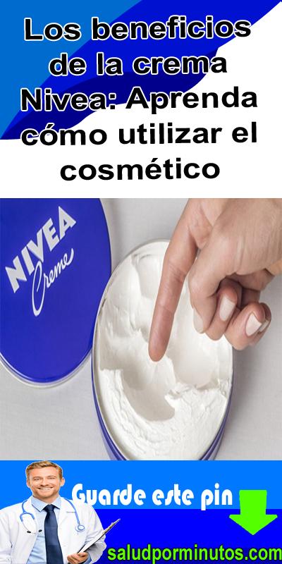 Los Beneficios De La Crema Nivea Aprenda Cómo Utilizar El Cosmético Recetas Para La Salud Cremas Cosmeticos