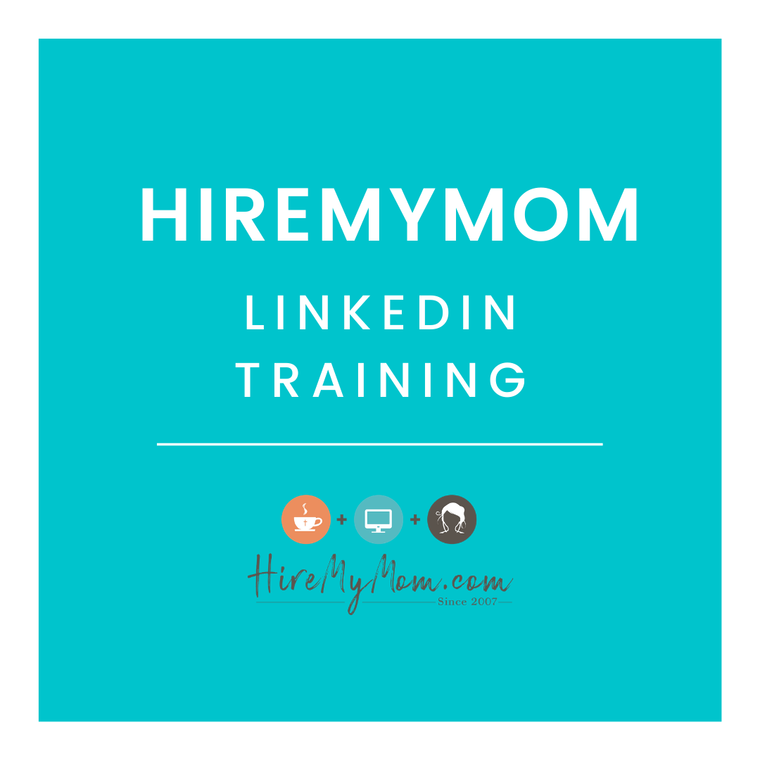 Pin By HireMyMom.com On LinkedIn Training (With Images