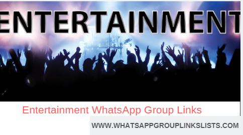 Join Entertainment WhatsApp Group Links List Hello, everyone