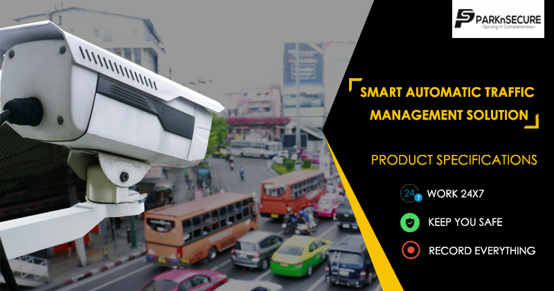 Our CCTV Security Camera is making smart traffic