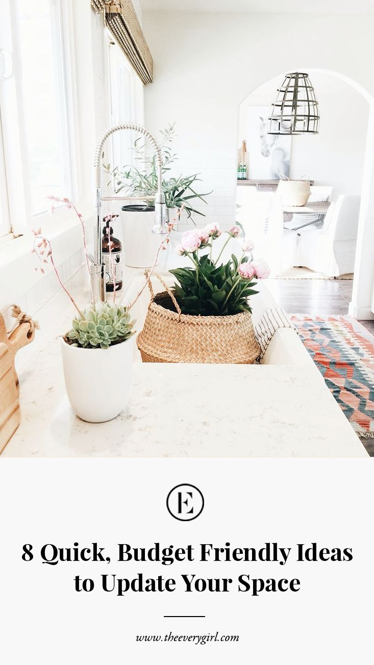 8 Quick Budget Friendly Ideas To Update Your Space Decorating