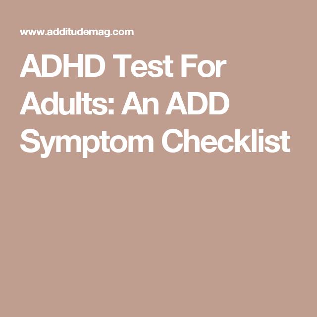 ADHD Test For Adults: An ADD Symptom Checklist