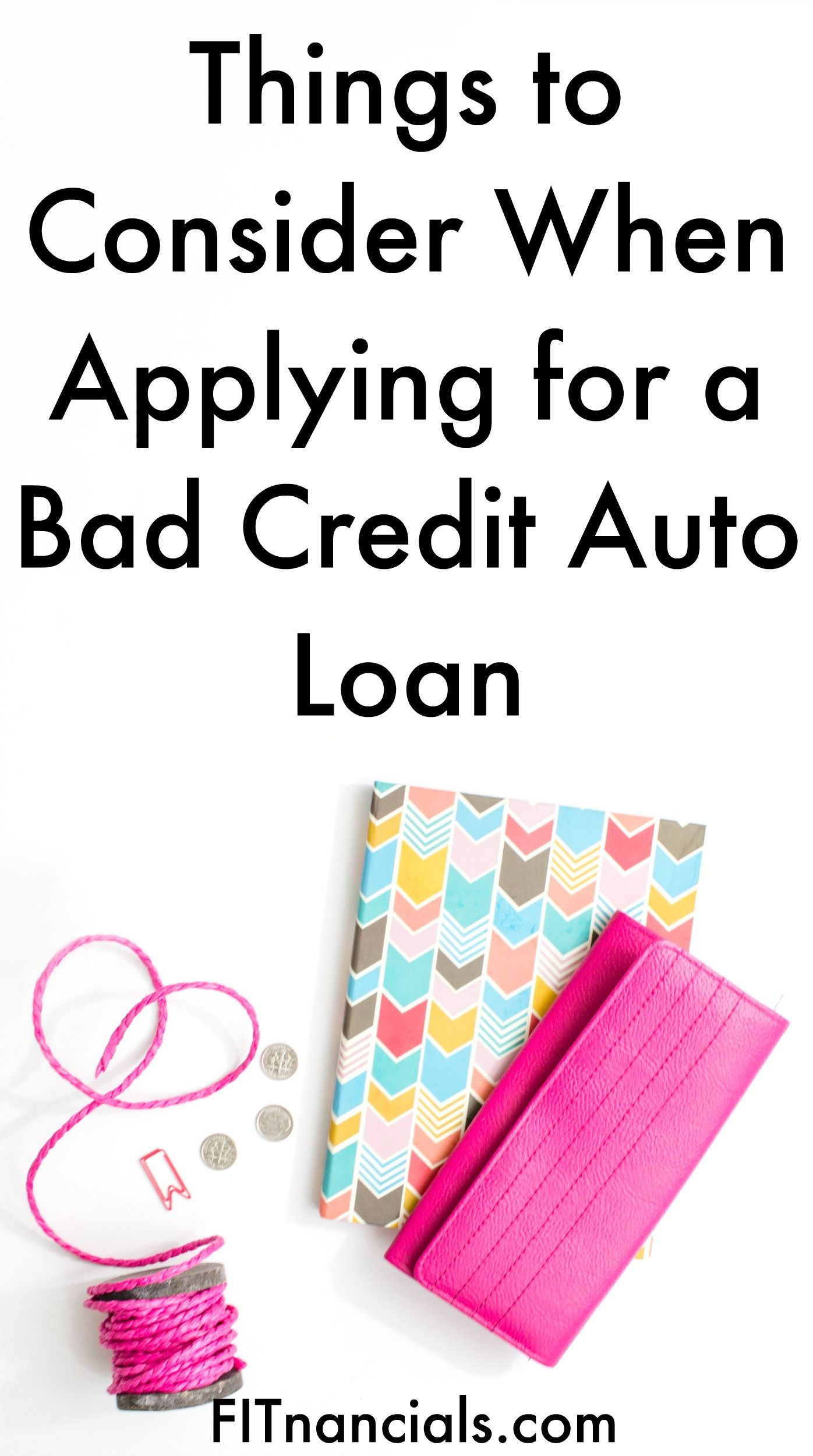 Things to Consider When Applying for a Bad Credit Auto Loan