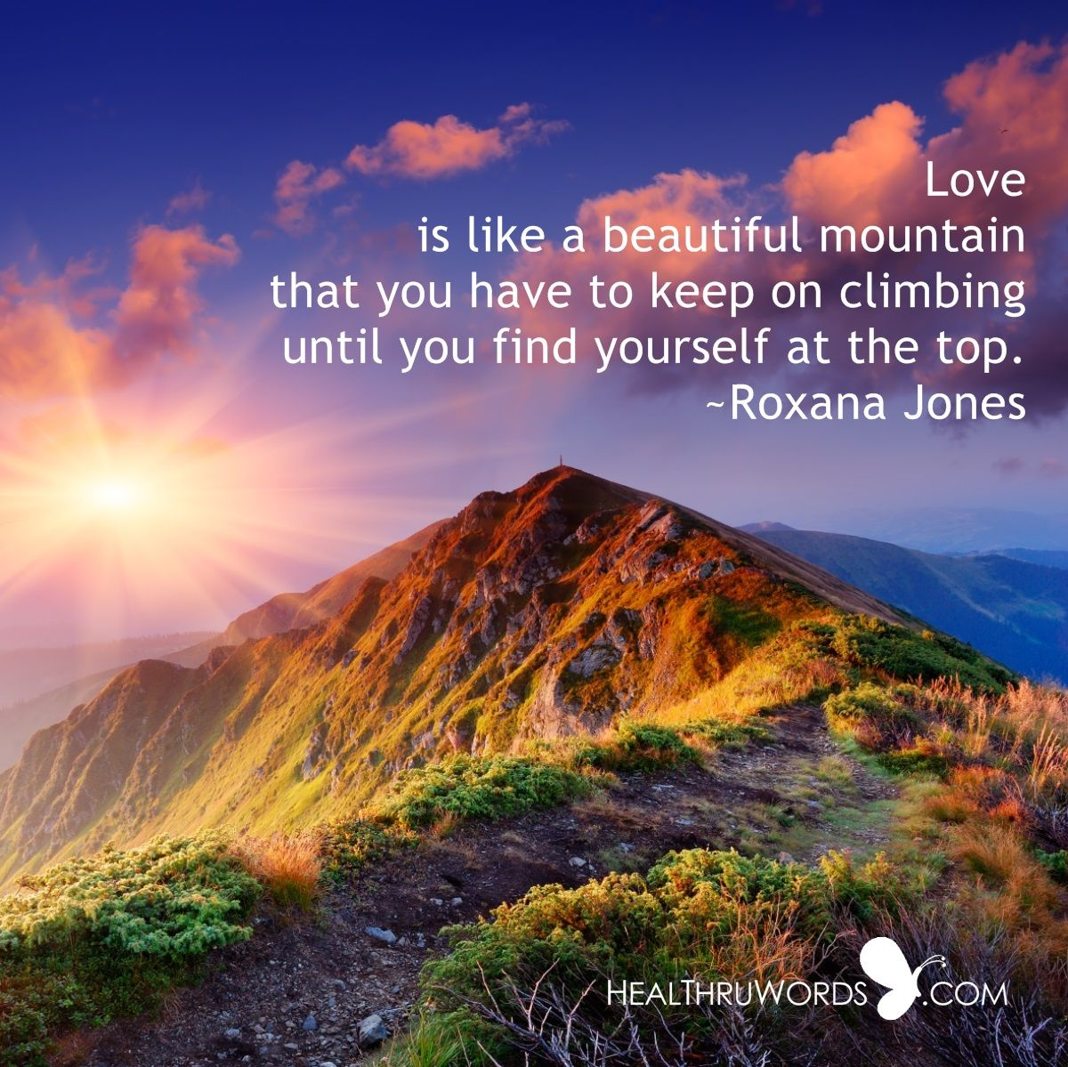 The Mountain Of Love Inspirational Images And Quotes Mountain Images Beautiful Landscapes Mountain Landscape