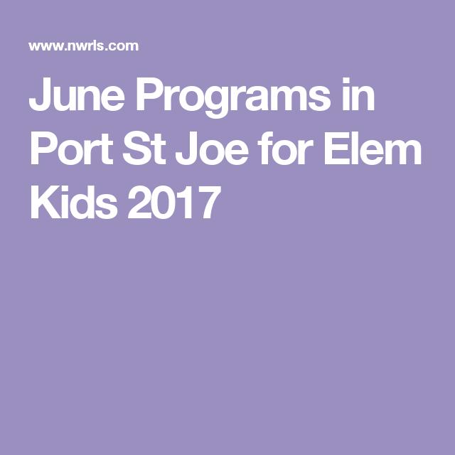 June Programs in Port St Joe for Elem Kids 2017