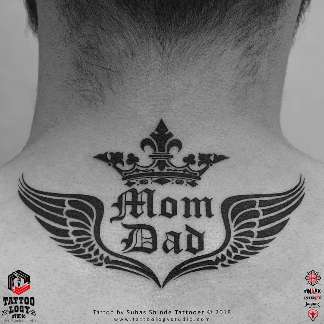 Scube Tattoology Back Of Neck Tattoo Tattoo Mom Dad In 2020 Back Of Neck Tattoo Mom Dad Tattoo Designs Mom Tattoos