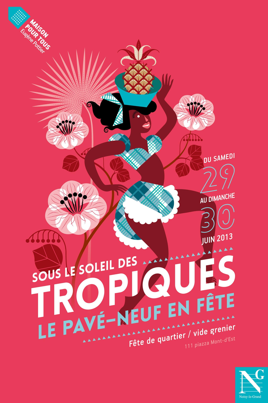 SOUS LE SOLEIL DES TROPIQUES ! illustration réalisée par Mariette Guigal.  http://www.grapheine.com/affiches/affiche-fete-de-quartier