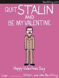 Inappropriate Valentines Day Memes : inappropriate, valentines, memes, Inappropriate, Stalin, Valentine., Nerdy, Valentines,, Funny, Valentine,, Historical, Valentines