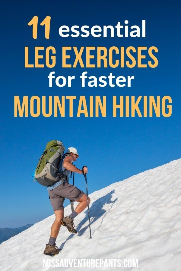 Strength Training for Hiking: Leg Execises to Help You Carry a Heavy Pack — Miss Adventure Pants