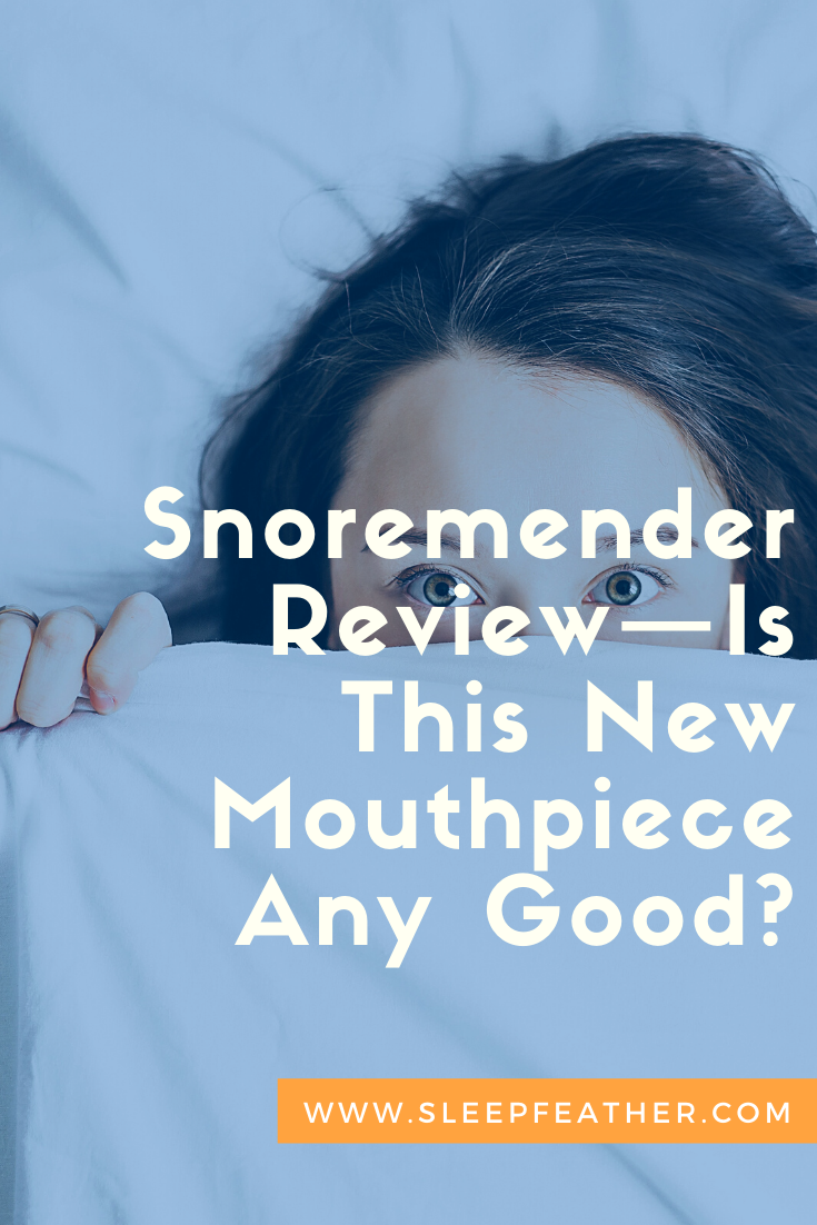 Snoremender Review Is This New Mouthpiece Any Good Prevention Snoring Reviews