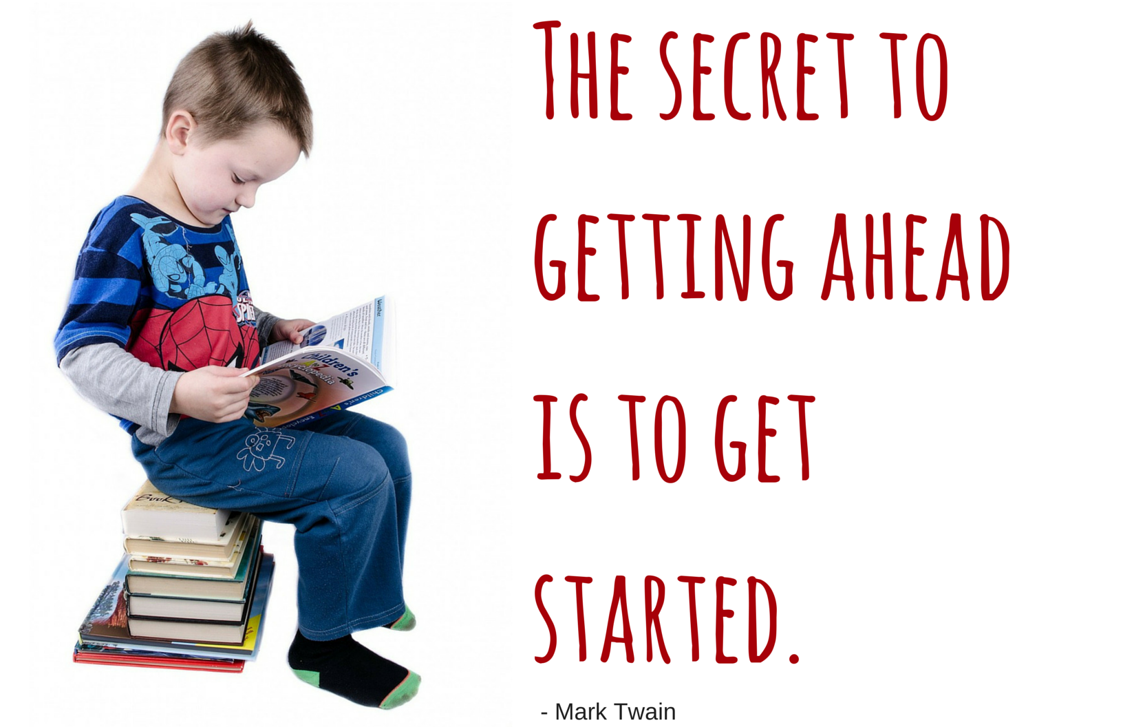 What better way to get ahead in life than to read and learn?