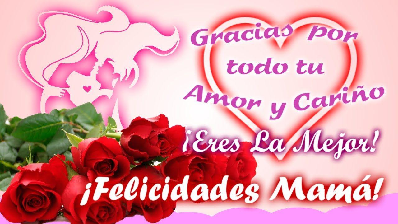 Felicidades Mama Feliz Dia De Las Madres Dia De Las Madres