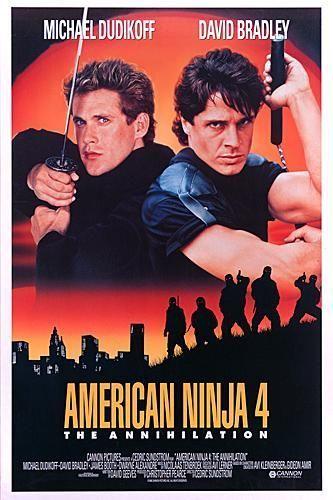 American Ninja 4 The Annihilation Movie Poster Ninja Movies Movies Action Movie Poster