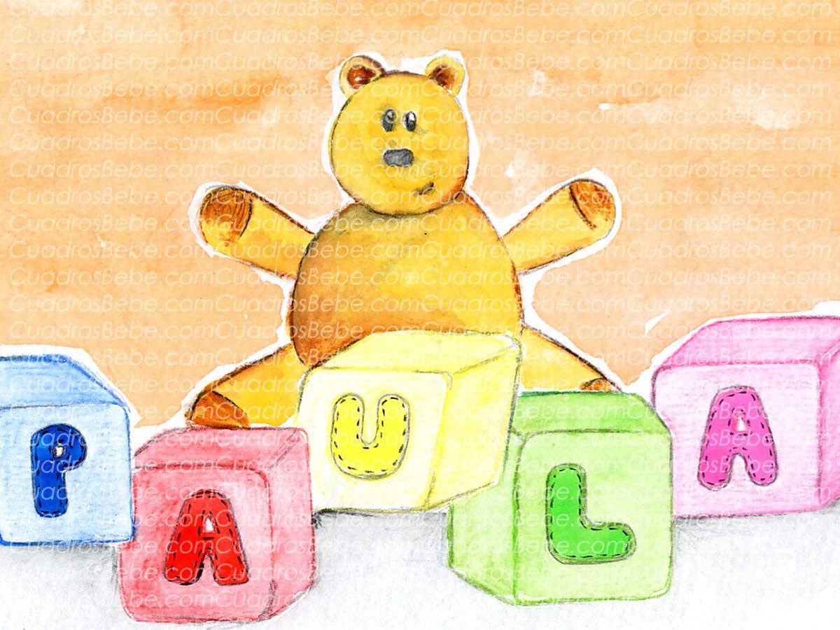 Cuadro bebe letras con nombre en cubos y un osito, pintado a mano con pintura y acuarela, para la habitación o cuarto de los más pequeños de la casa. En este caso para Paula