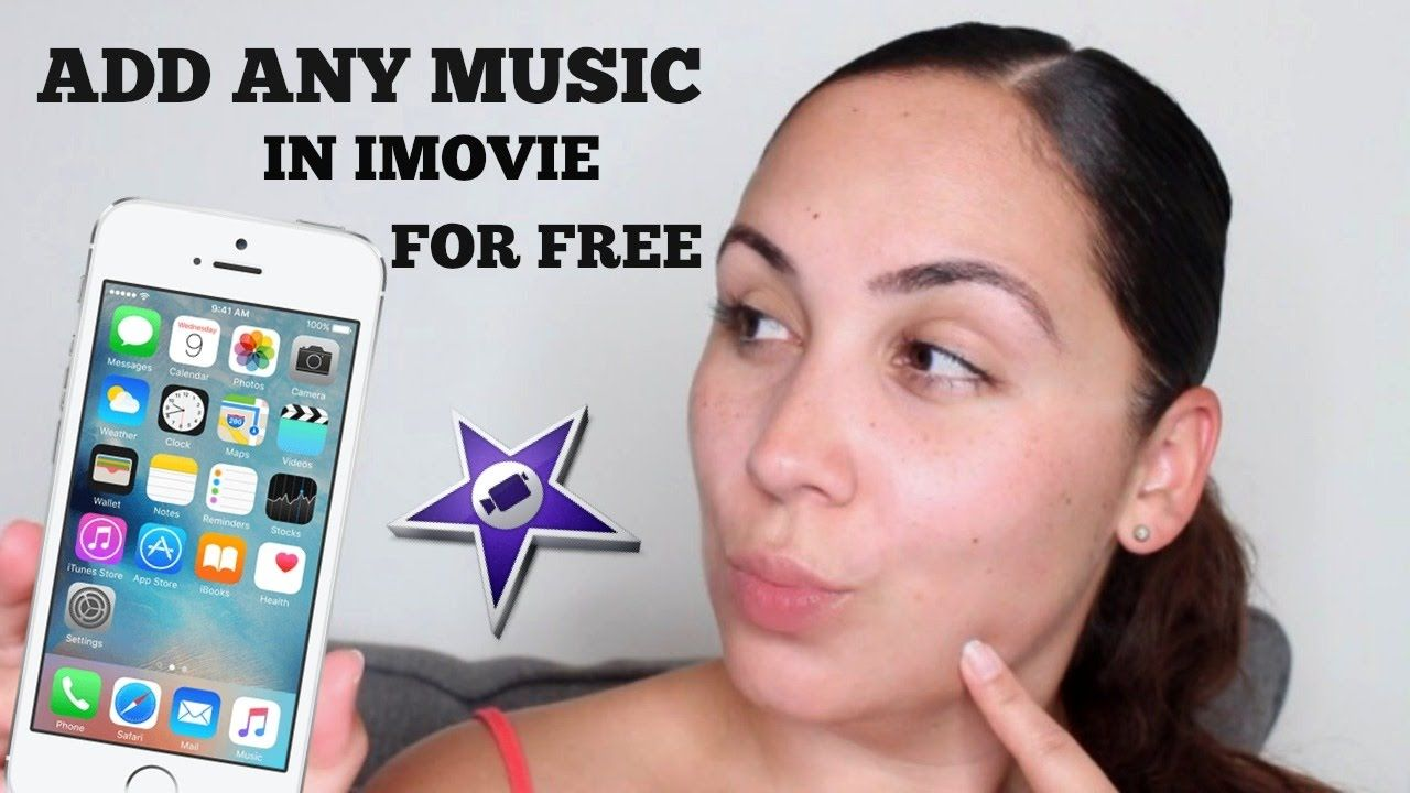 HOW TO ADD MUSIC IN IMOVIE/ IPHONE/ IPAD FOR FREE 2017