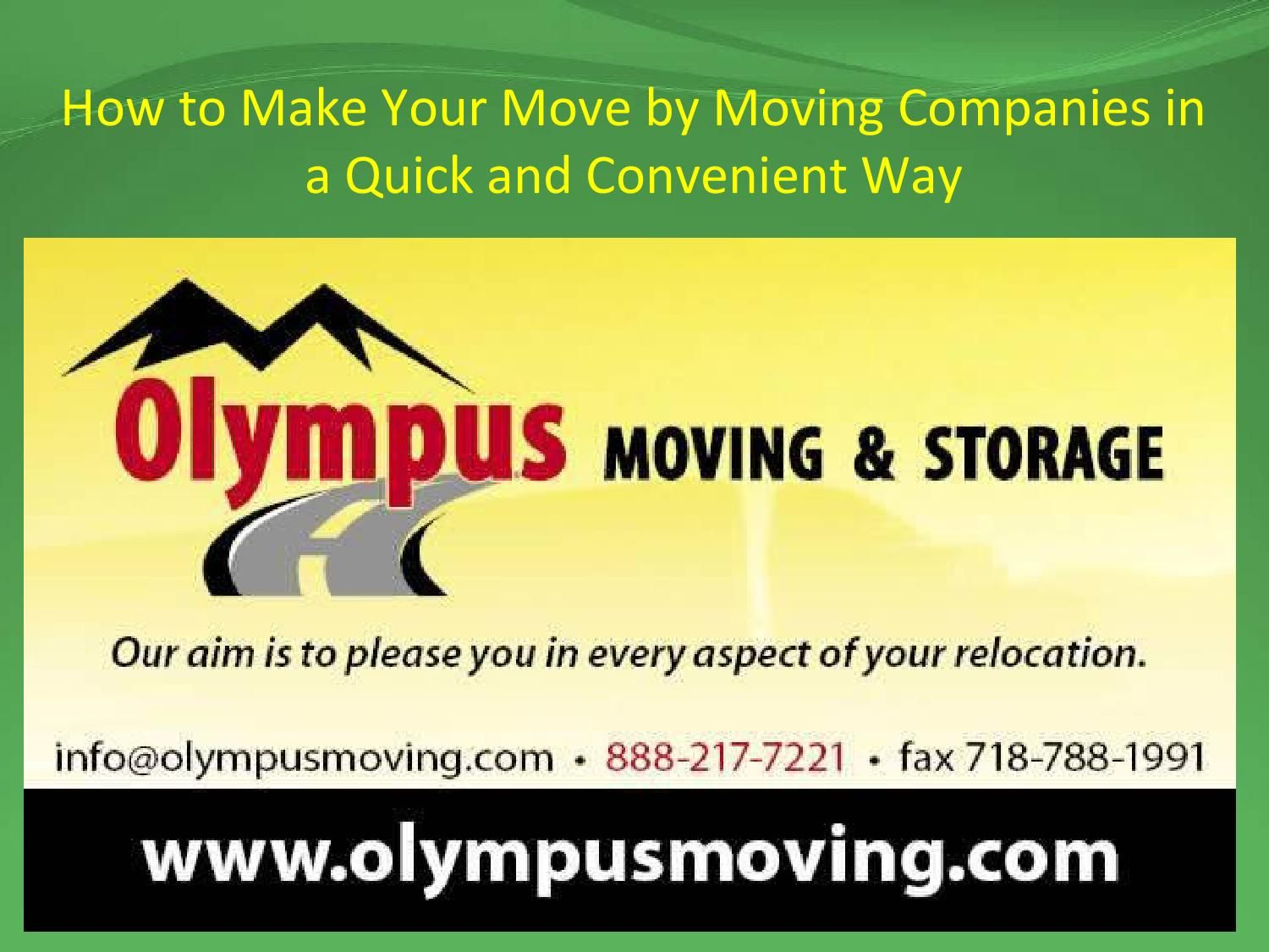 How To Make Your Move By Moving Companies In A Quick And Convenient Way Whether It S