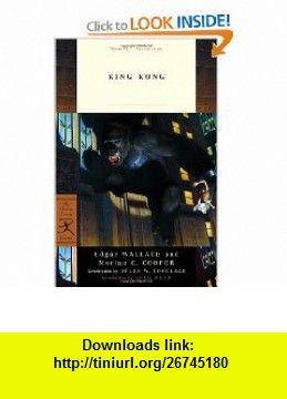 King Kong (Modern Library Classics) (9780812974935) Delos Lovelace, Edgar Wallace, Merian C. Cooper, Greg Bear , ISBN-10: 081297493X  , ISBN-13: 978-0812974935 ,  , tutorials , pdf , ebook , torrent , downloads , rapidshare , filesonic , hotfile , megaupload , fileserve