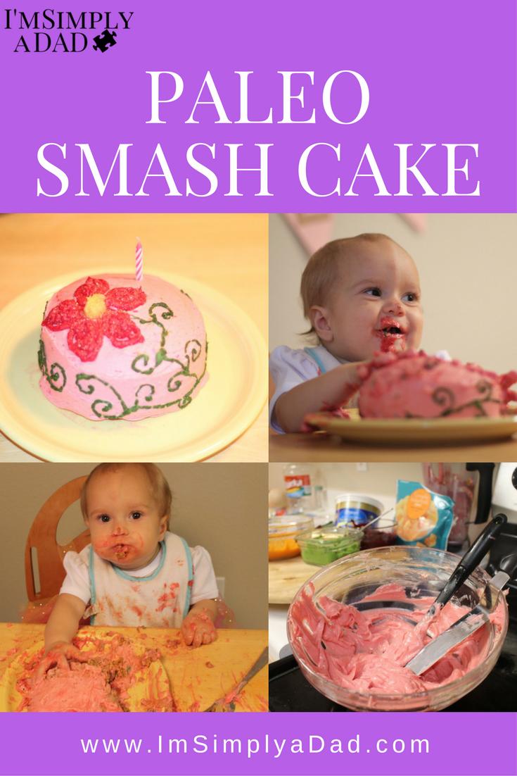 Paleo 1st Birthday Smash Cake Smash Cakes Sugar Free And Birthday