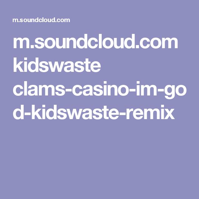Soundcloud Clams Casino