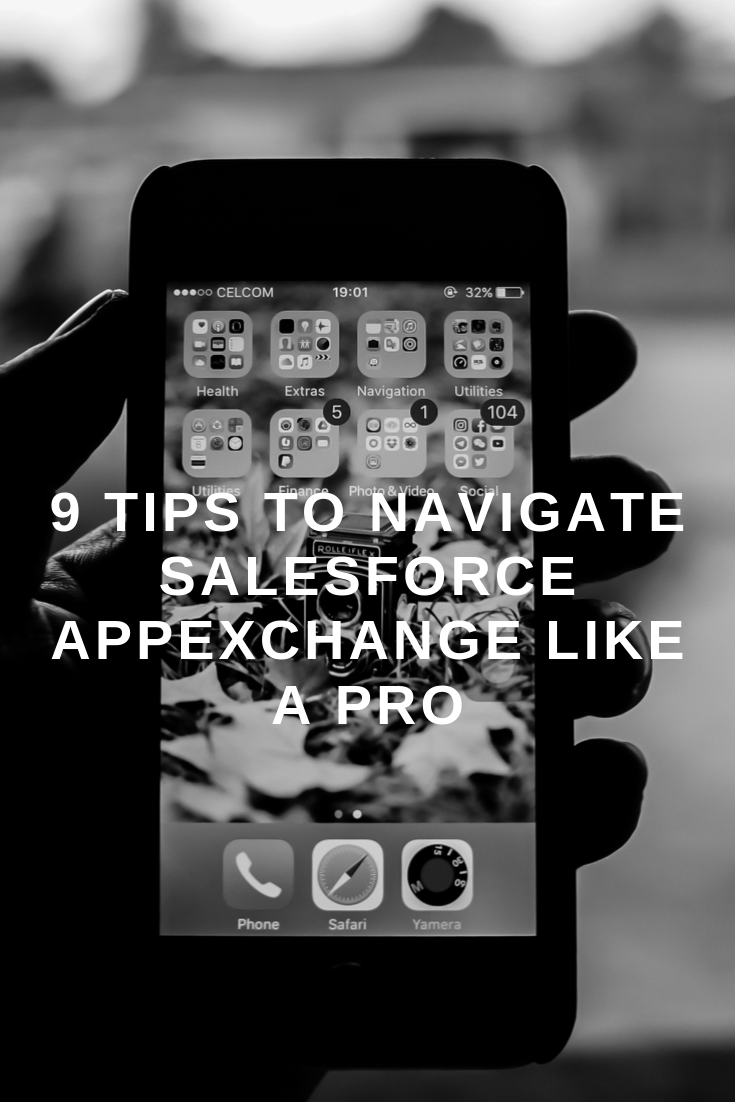 9 Tips to Navigate Salesforce AppExchange Like a Pro