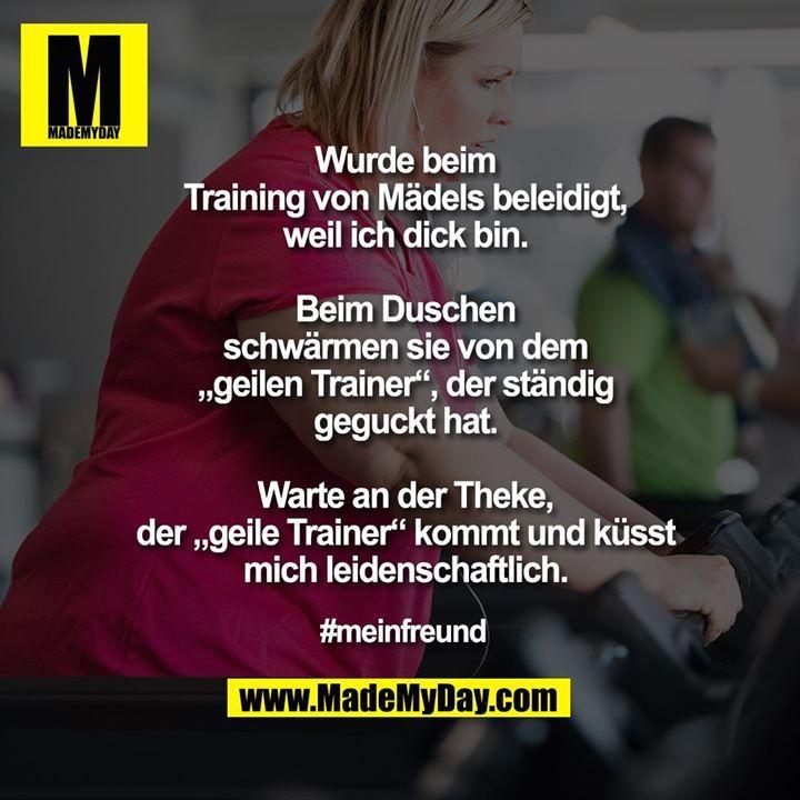 Wurde beim Training von Mädels ...