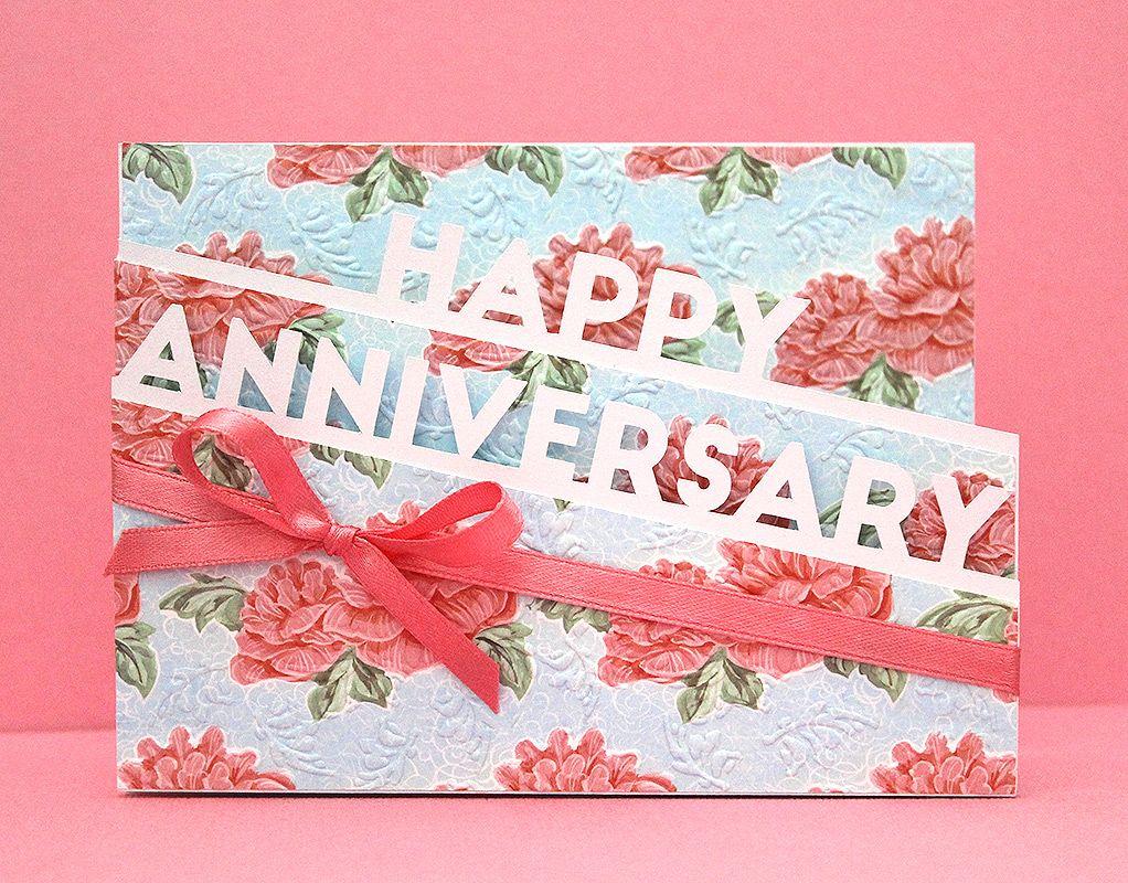 Anniversary Edge Card Cricut Anniversary Card Printable Anniversary Cards Free Anniversary Cards