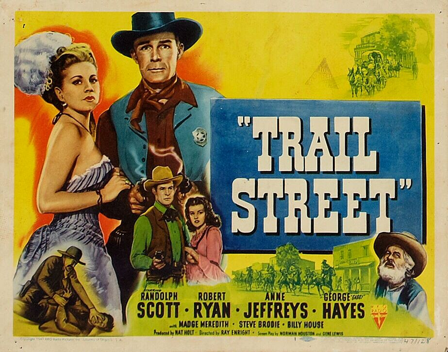 Trail Street - 1947 - Ray Enright with Randolph Scott | John wayne ...