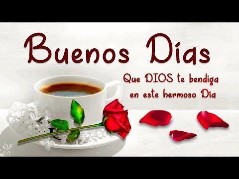 Buenos Dias Que Dios Te Bendiga En Este Hermoso Dia Frases Con