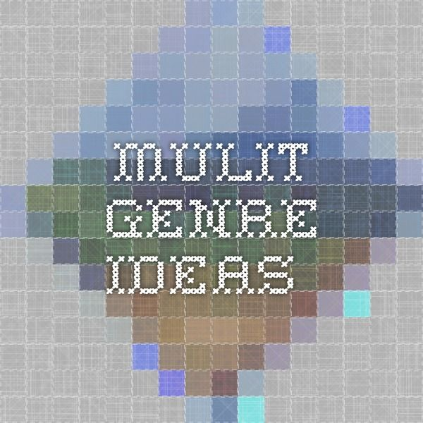 Mulit-genre ideas