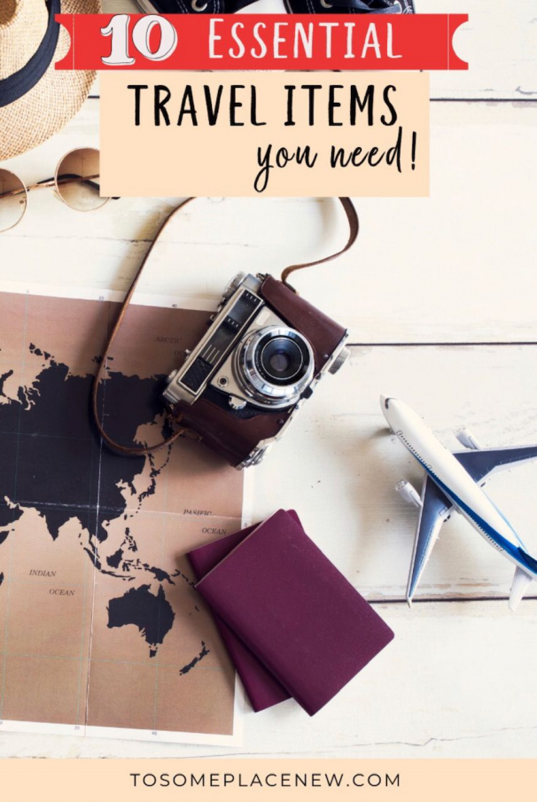 10 Essential Travel Items that every traveler needs! - tosomeplacenew Essential travel items packing lists | Essential travel items for every traveler | Essential travel items ideas | Essential travel items tips clothes and bonus items | Essential travel items Europe and everywhere else | Essential travel items vacation carry on #travelideas #packingtips #essential #travelpackingtips #traveltips #travel #tips #clothes