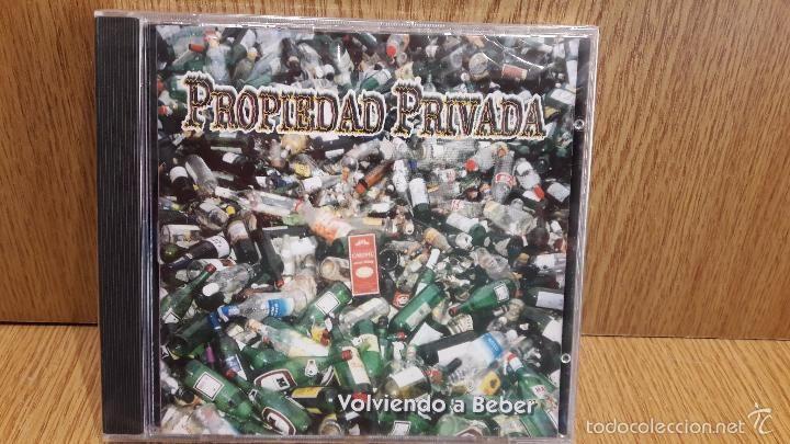 PROPIEDAD PRIVADA. VOLVIENDO A BEBER. CD / ILLA RECORDS - 12 TEMAS / PRECINTADO.