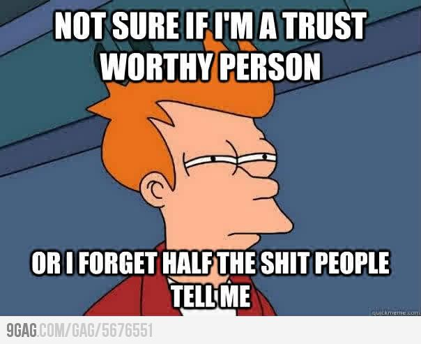 "I just love that the ""not sure if"" meme features fry from futurama... Also this totally applies to me"