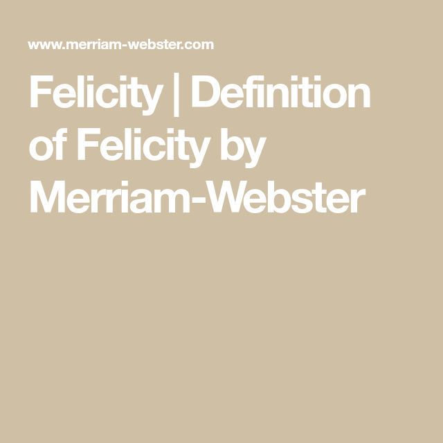 Definition Of FELICITY