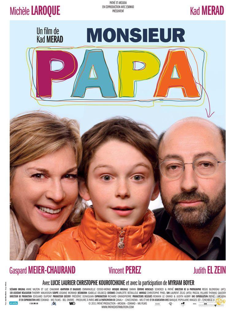 Monsieur Papa - 01-06-2011