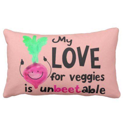 Positive Beet Pun - My Love for Veggies Lumbar Pillow