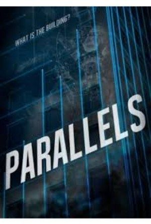 Parallels (2015) Online Full Movie.A mysterious building is the gateway to infinite parallel Earths.