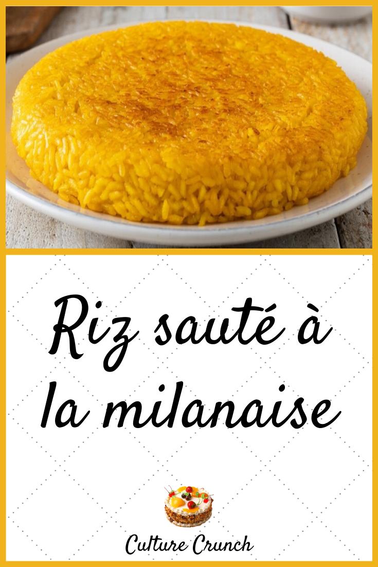 Riz Saute A La Milanaise La Recette Facile En 2020 Recettes De Cuisine Recette Recette Facile