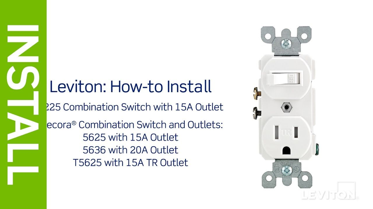Leviton Presents How To Install A Combination Device With A Single Pole Switch And A Receptacle Youtube Leviton Outlet 3 Way Switch Wiring