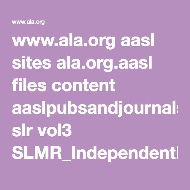 www.ala.org aasl sites ala.org.aasl files content aaslpubsandjournals slr vol3 SLMR_IndependentReading_V3.pdf