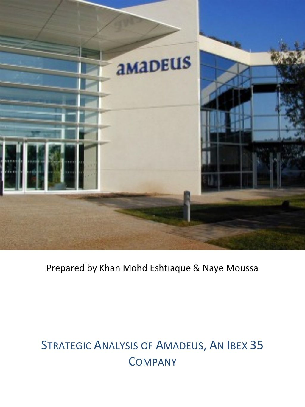 Strategic Analysis For Amadeus By Khan Mohd Eshtiaque Via