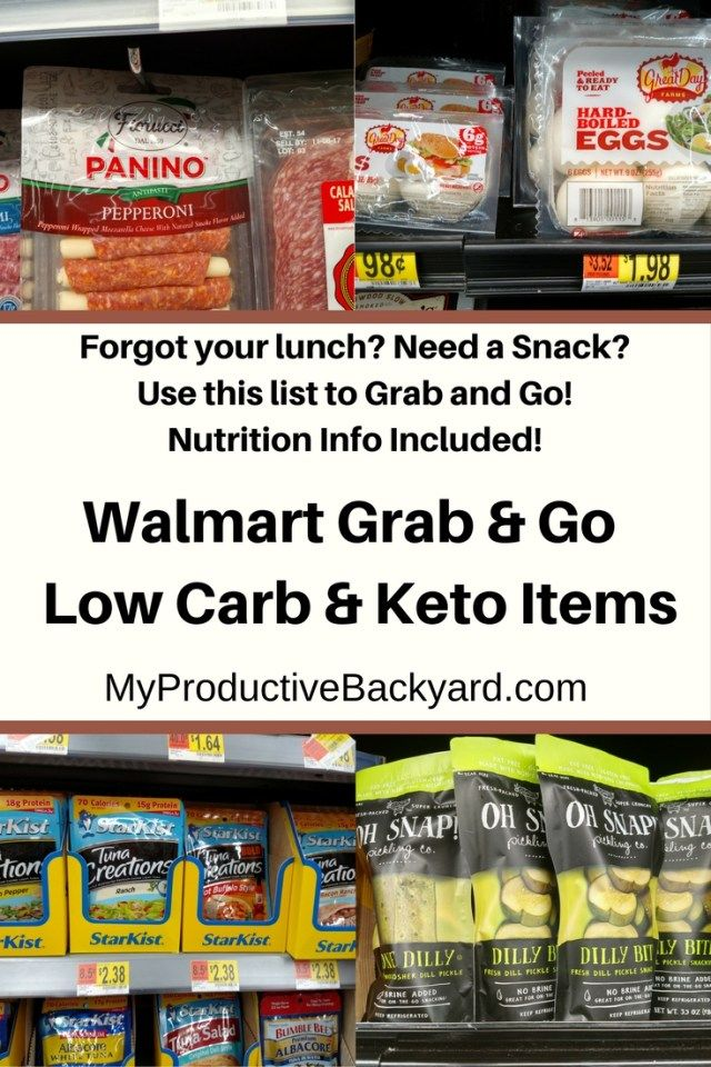 Walmart Grab and Go Low Carb Keto Items No carb diets