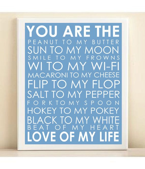 Love Of My Life Typography Art Print: 8x10 Quote Poster In Sky Blue    Wedding