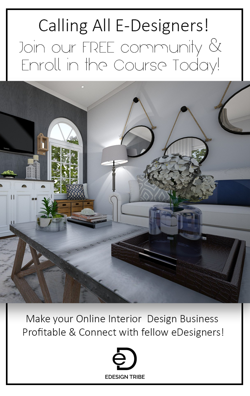 Calling All Edesigners Join Our Free Online Interior Design Community And Enroll In The Edesig Interior Design Interior Design Business Online Interior Design