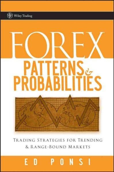 Forex patterns and probabilities trading strategies for trending forex patterns and probabilities trading strategies for trending and range bound markets fandeluxe Gallery