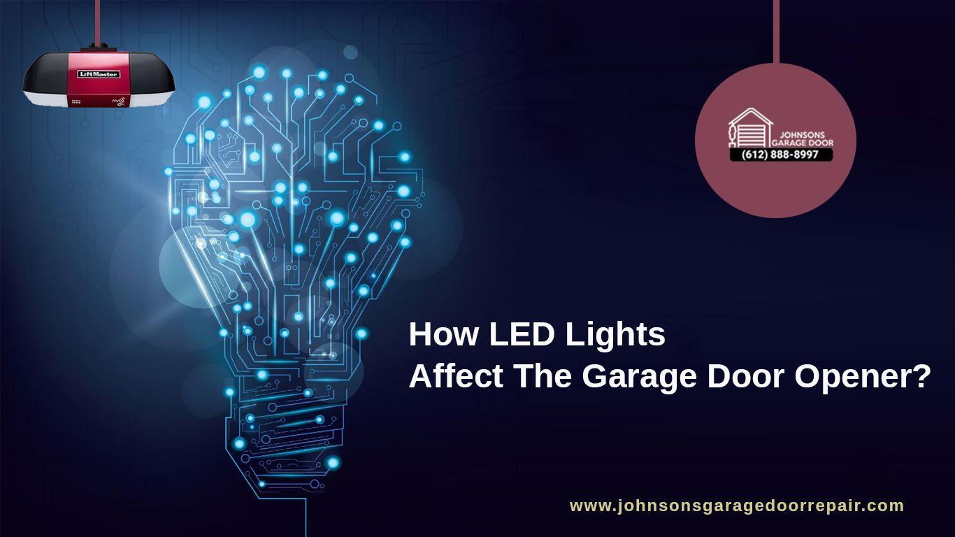 Do the LED Lights in Your Garage Disrupt the Garage Door
