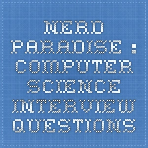 Nerd Paradise  Computer Science Interview Questions Coding