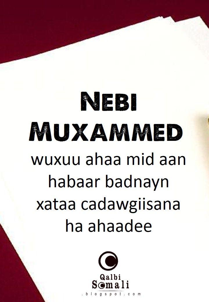 Nebi Muxammed scw wuxuu ahaa mid aan habaar badnayn xataa