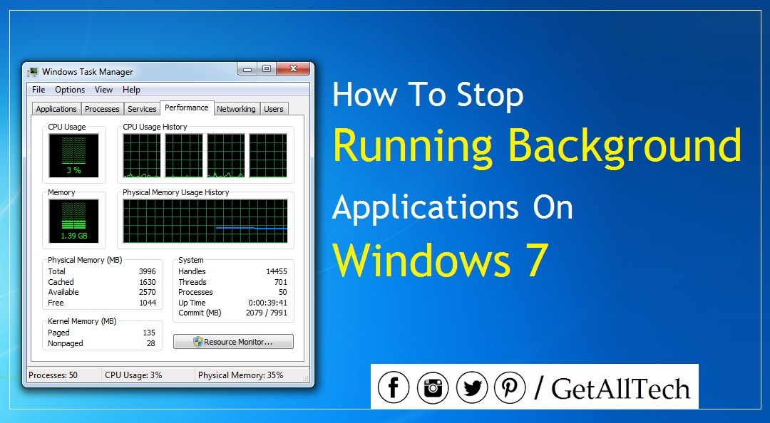 How To Stop Running Background Applications On Windows 7 Windows