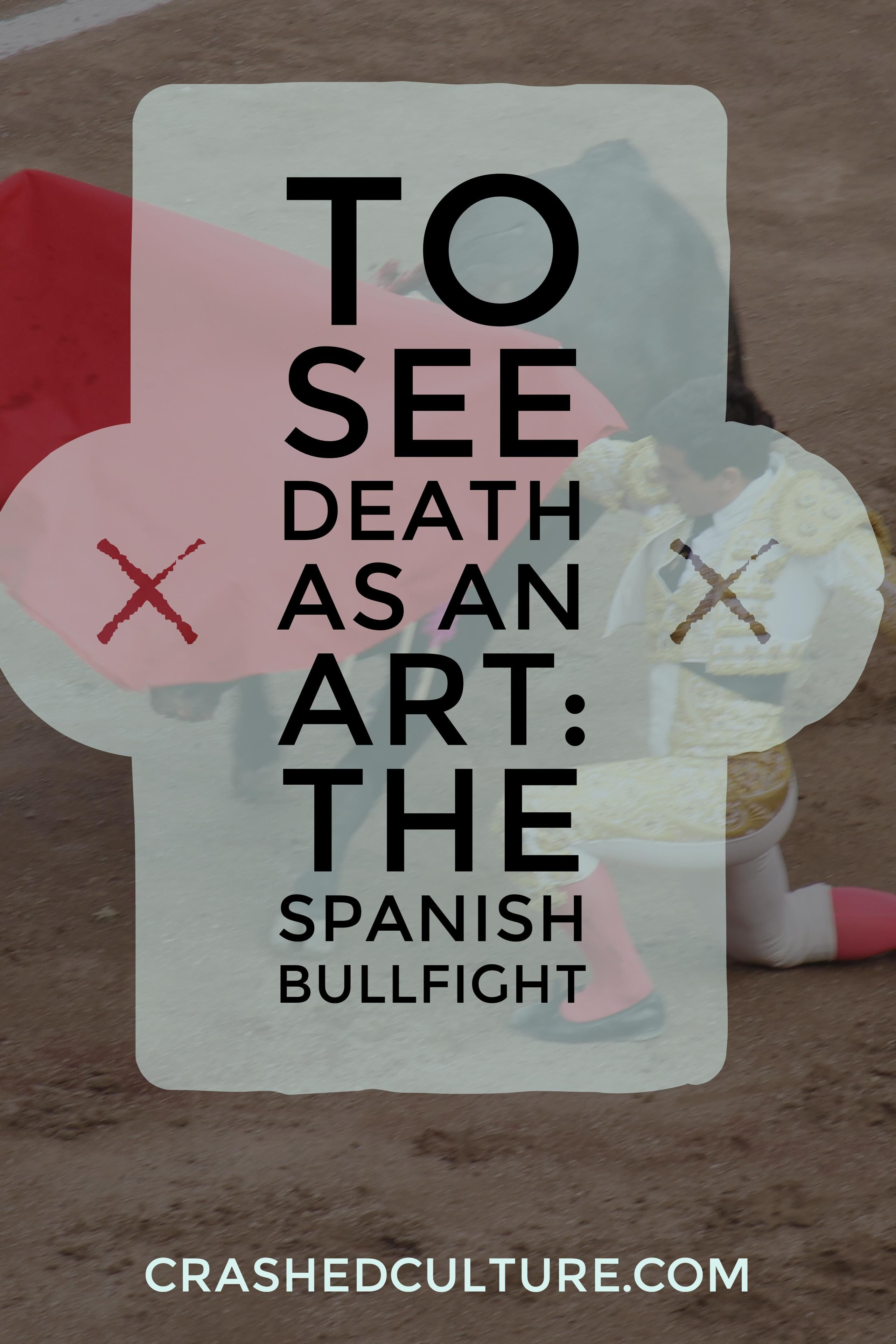 The Spanish bullfight is a heated topic, and to understand it we must understand…