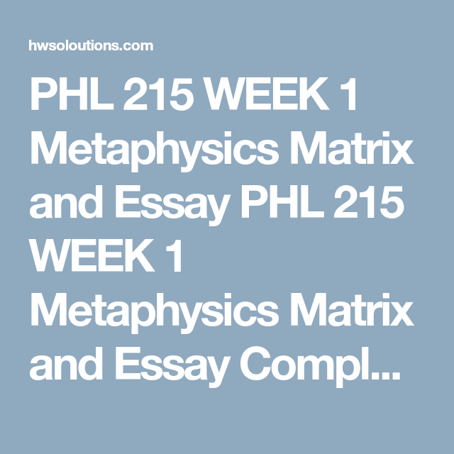 Outline Of Compare And Contrast Essay Phl  Week  Metaphysics Matrix And Essay Phl  Week  Metaphysics  Matrix And Essay Euthanasia Essay Introduction also Beautiful Mind Essay Phl  Week  Metaphysics Matrix And Essay Phl  Week   Leadership Style Essay